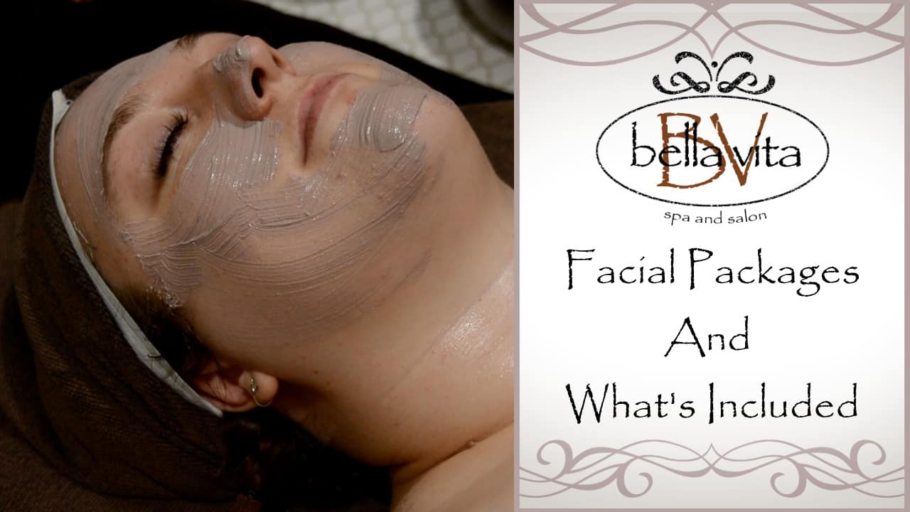 Facial Packages and What's Included