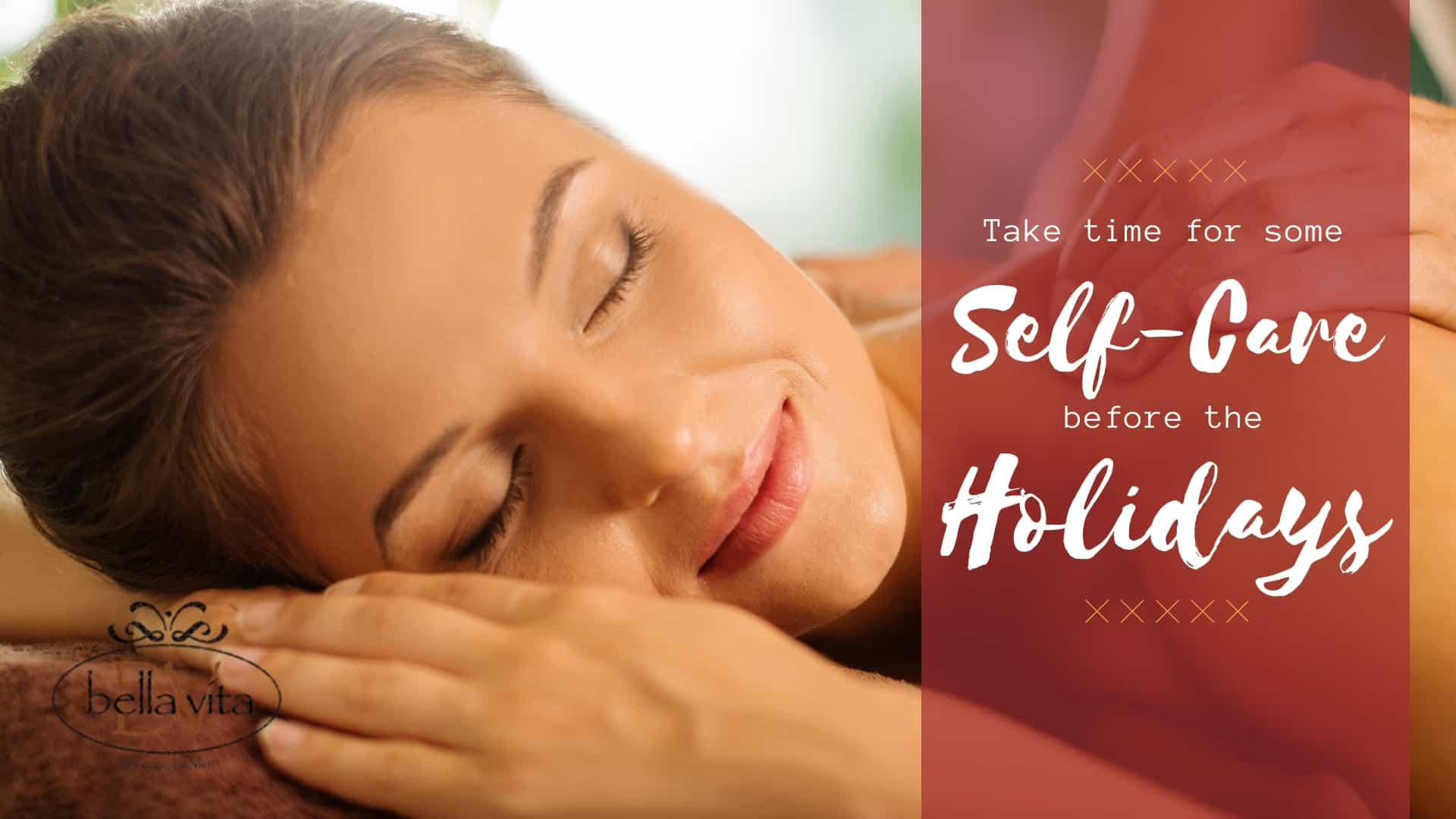 Take Time for Some Self-Care Before the Holidays - Bella ...